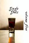 Single Shots: Volume 5