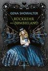 Rückkehr ins Zombieland by Gena Showalter