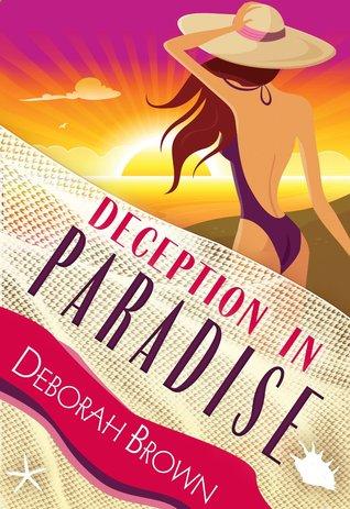 Deception in Paradise (Paradise, #2)