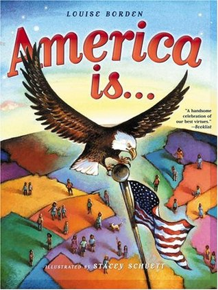 America Is... by Louise Borden