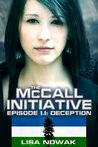 The McCall Initiative Episode 1.1: Deception