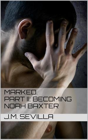 Becoming Noah Baxter