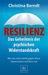 Resilienz by Christina Berndt