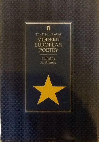The Faber Book Of Modern European Poetry