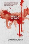 Perfect Murder by Shakuntala Devi