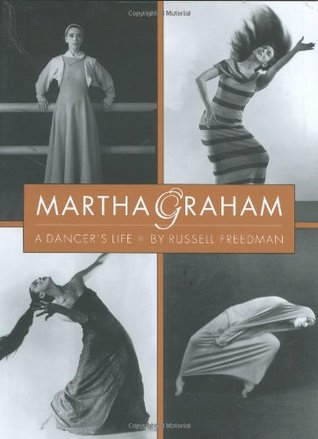 Martha Graham: A Dancer's Life