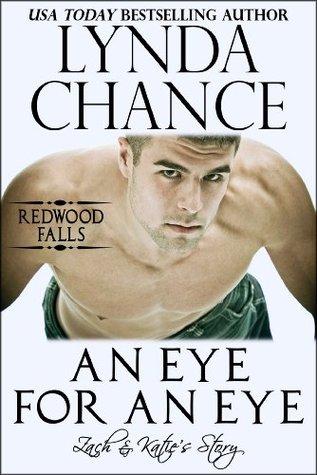 An Eye for an Eye: Zach & Katie's Story (Redwood Falls, #2)