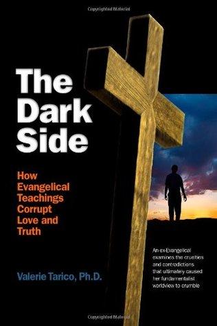 The Dark Side by Valerie Tarico