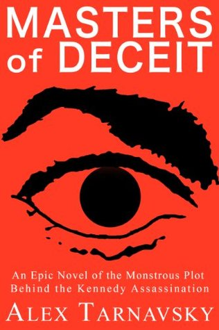 Masters of Deceit, The Complete Novel