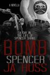 Bomb: A Day in the Life of Spencer Shrike (Rook and Ronin Spinoff)