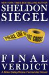 Final Verdict (Mike Daley/Rosie Fernandez Mystery, #4)