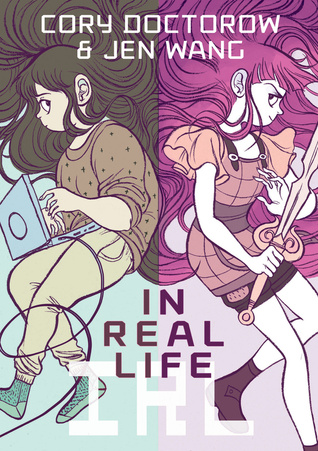 Cory Doctorow y Jen Wang - In Real Life
