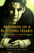 Madness of a Bleeding Heart (The Back Road to Wonderland, #2)