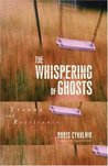 The whispering of ghosts by Boris Cyrulnik