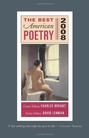 The Best American Poetry 2008 by Charles Wright