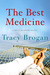 The Best Medicine by Tracy Brogan