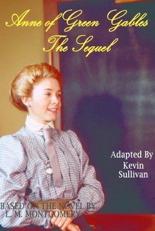 Anne of Green Gables: The Sequel - Screenplay