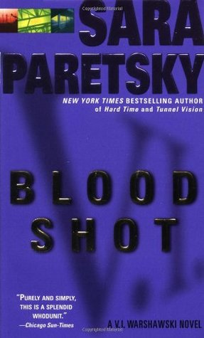 Blood Shot(V.I. Warshawski 5)