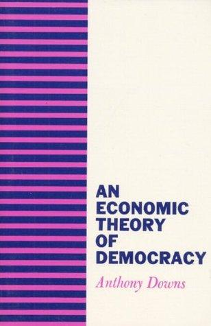 An Economic Theory of Democracy