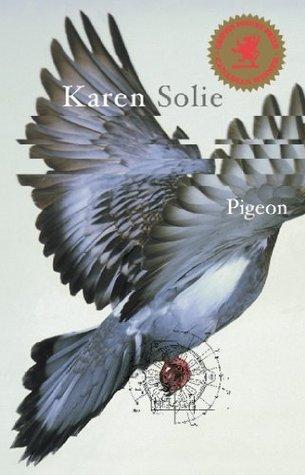 Ebook Pigeon: Poems by Karen Solie read!