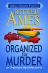 Organized for Murder (Organized, #1)