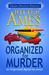 Organized for Murder (Organ...