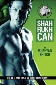 shah-rukh-can-the-story-of-the-man-and-star-called-shah-rukh-khan