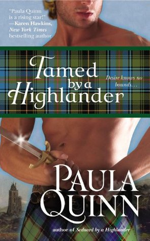 Tamed by a Highlander by Paula Quinn