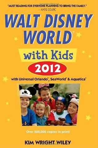 Fodor's Walt Disney World with Kids 2012: with Universal Orlando, SeaWorld & Aquatica