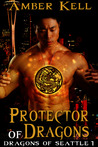 Protector of Dragons (Dragons of Seattle #1)
