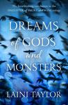 Dreams of Gods and Monsters (Daughter of Smoke & Bone, #3)