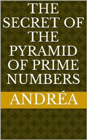 The secret of the pyramid of prime numbers