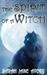 The Spirit of a Witch by Sarah Jane Avory