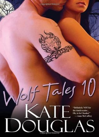 Book Review: Kate Douglas' Wolf Tales 10