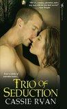 Trio of Seduction (Seduction, #3)