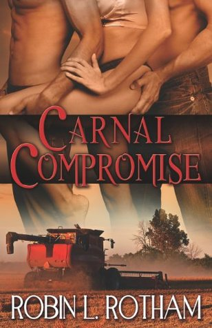 Carnal Compromise by Robin L. Rotham