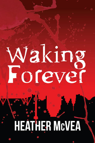 Waking Forever series by Heather McVea thumbnail