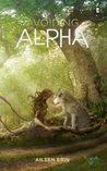 Avoiding Alpha (Alpha Girl, #2)