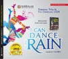 Ebook I Can Dance in the Rain ( True Story ) by Timoteus Talip TXT!