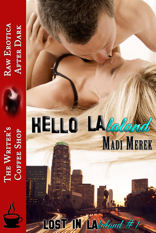 Hello LAlaland (Lost in LAlaland)