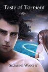 Taste of Torment by Suzanne Wright