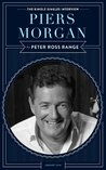 Piers Morgan: The Kindle Singles Interview (Kindle Single)