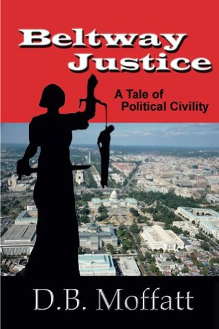 Beltway Justice: A Tale of Political Civility