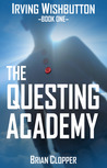Irving Wishbutton and the Questing Academy