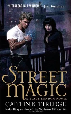 Book Review: Caitlin Kittredge's Street Magic