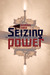 Seizing Power: The Strategic Logic of Military Coups