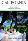 California Wine Country Bed and   Breakfast Cookbook and Travel Guide