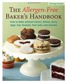 Allergen-Free Baker's Handbook: How to Bake without Gluten, Wheat, Dairy, Eggs, Soy, Peanuts, Tree nuts, and Sesame