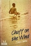 Chaff On The Wind: A Novel