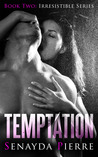 Temptation (Irresistible, #2)
